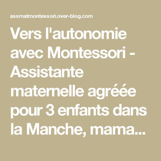 Vers l'autonomie avec Montessori - Assistante maternelle agréée pour 3 enfants dans la Manche, maman d'un grand garçon de 6 ans, d'une princesse de 3 ans, et d'un petit bonhomme de quelques mois, j'ai connu la pédagogie de Maria Montessori lors de ma formation de professeur des écoles. Je me suis formée aux niveaux 1, 2 et 3 à La Source en Juillet 2013 et 2014. A travers ce blog, je vous fais partager les activités mises en place chez nous et l'aménagement de notre maison pour favoriser…