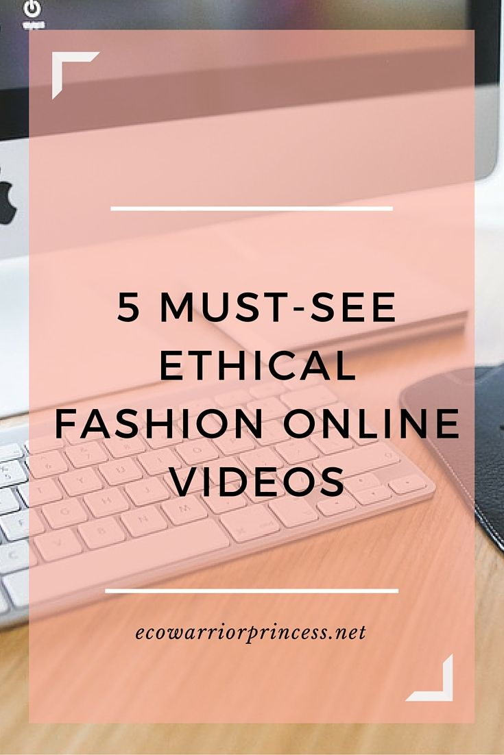 5 must-see ethical fashion online videos. / fashion industry / FD inspiration www.fashiondonuts.com