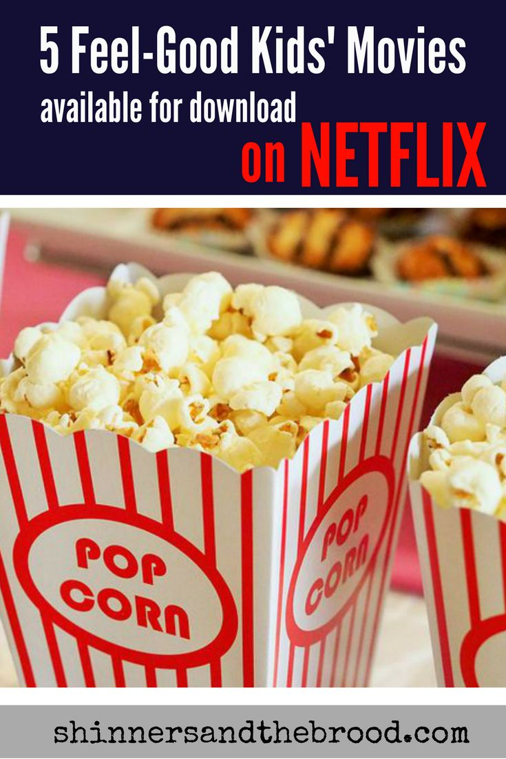 Our fave downloadable kids' movies on Netflix. www.shinnersandthebrood.