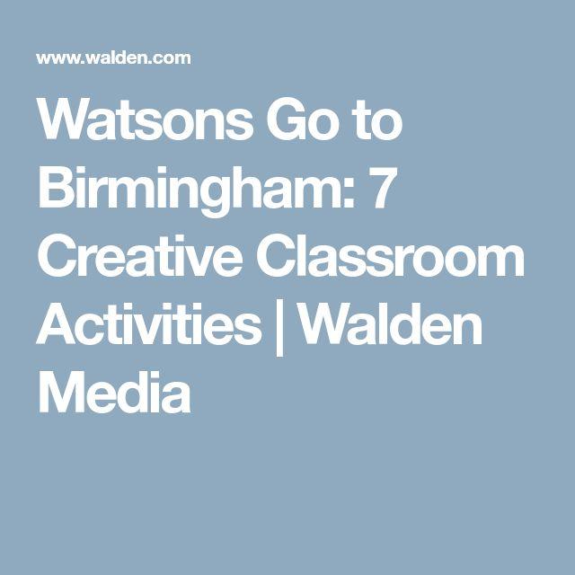 Watsons Go to Birmingham: 7 Creative Classroom Activities | Walden Media