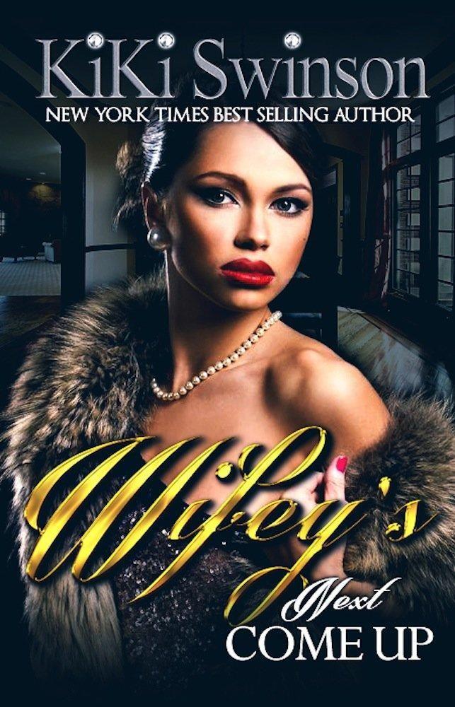Wifey's Next Come Up Wifey