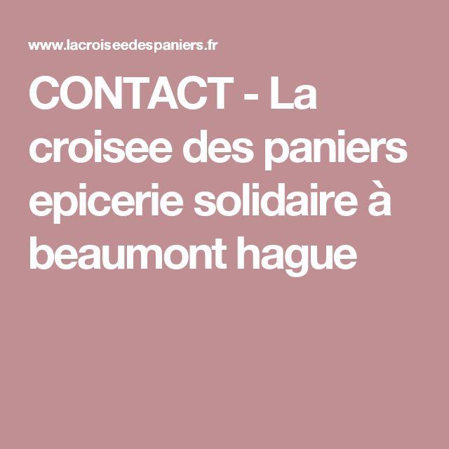 CONTACT - La croisee des paniers epicerie solidaire à beaumont hague