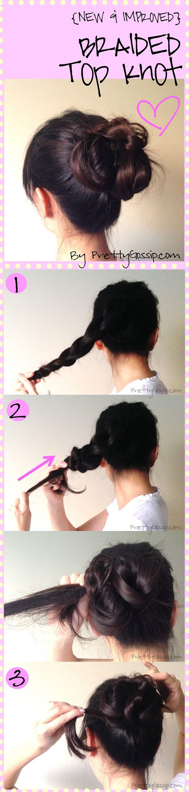 The NEW IMPROVED Top Knot!!!! Tutorial by #PrettyGossip. #hair #topknot