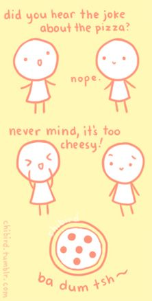 I love cheesy jokes:) Which reminds me, did you here about the fire at the circus?