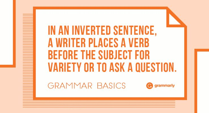 Besides the question mark, how can you tell a question from a statement? One way is to look for sentence inversion. In statements, the subject…