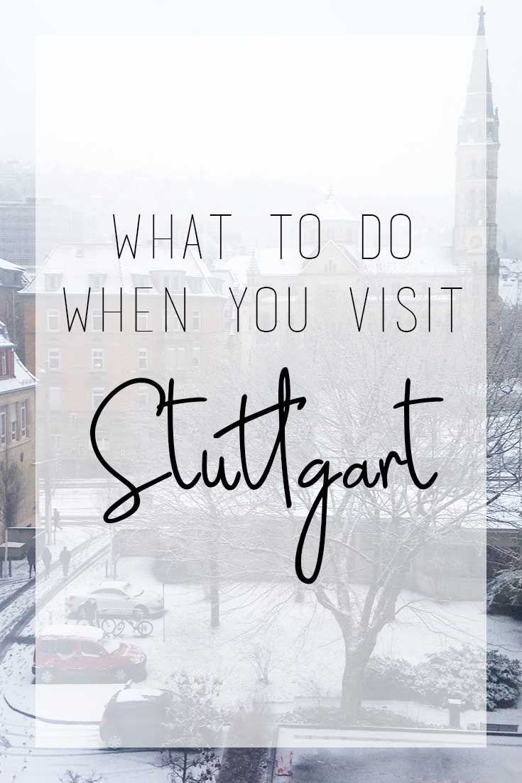 Visiting the capital of Baden Württemberg? What to do in Stuttgart, Germany.