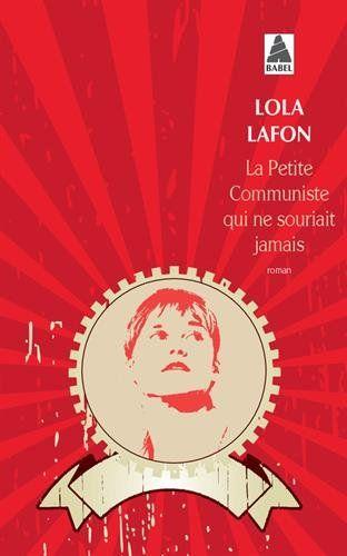 La petite communiste qui ne souriait jamais de Lola Lafon http://www.amazon.fr/dp/2330051204/ref=cm_sw_r_pi_dp_qNKovb09BY14E