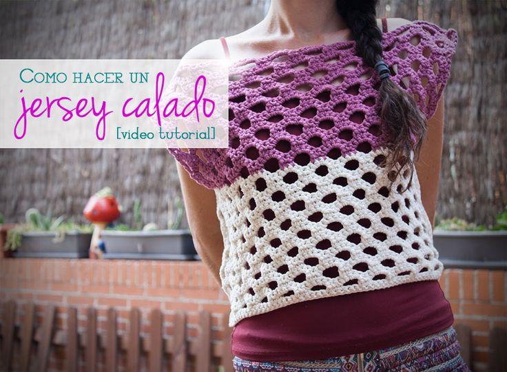 Vídeo tutorial: cómo hacer un jersey calado para verano de ganchillo | How to crochet a summer sweater