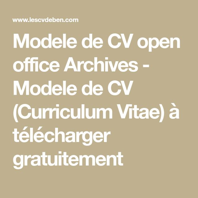 Les 25 meilleures id es de la cat gorie telecharger cv sur - Telecharger open office 4 1 1 gratuit ...