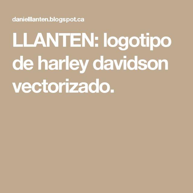 LLANTEN: logotipo de harley davidson vectorizado.
