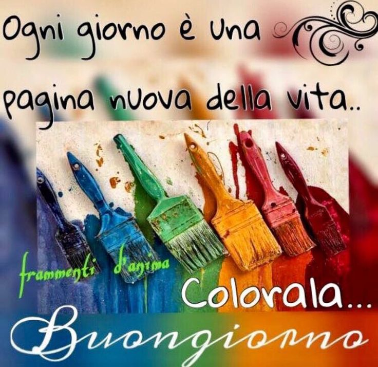spesso 298 best FRASI DEL BUONGIORNO images on Pinterest | Good morning  PH56