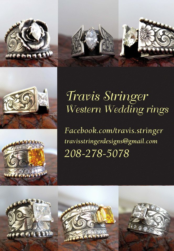 Western Rings by Travis Stringer 208-278-5078 Love Love Love This is where we are getting mine we already have it picked out!!!!