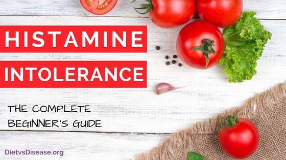 Histamine Intolerance: Everything You Need To Know ...