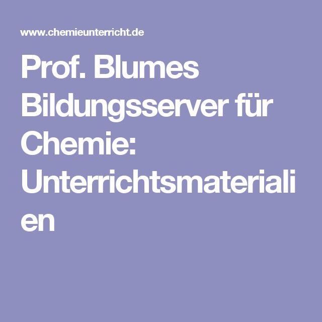 Prof. Blumes Bildungsserver für Chemie: Unterrichtsmaterialien