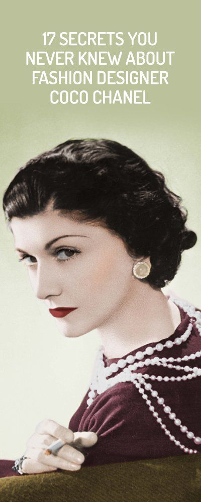 17 Secrets You Never Knew About Fashion Designer Coco Chanel
