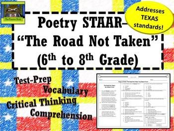 Middle School Poetry STAAR--The Road Not Taken (6th--8th Grade)--Test prep, vocabulary, critical thinking, comprehension