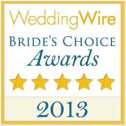 We won the WeddingWire Bride's Choice Awards 2013!    We strive to create an awesome experience with palate and taste being paramount to our work. We are glad to be honored with this years Bride's Choice Awards and hope we can serve you in the future!