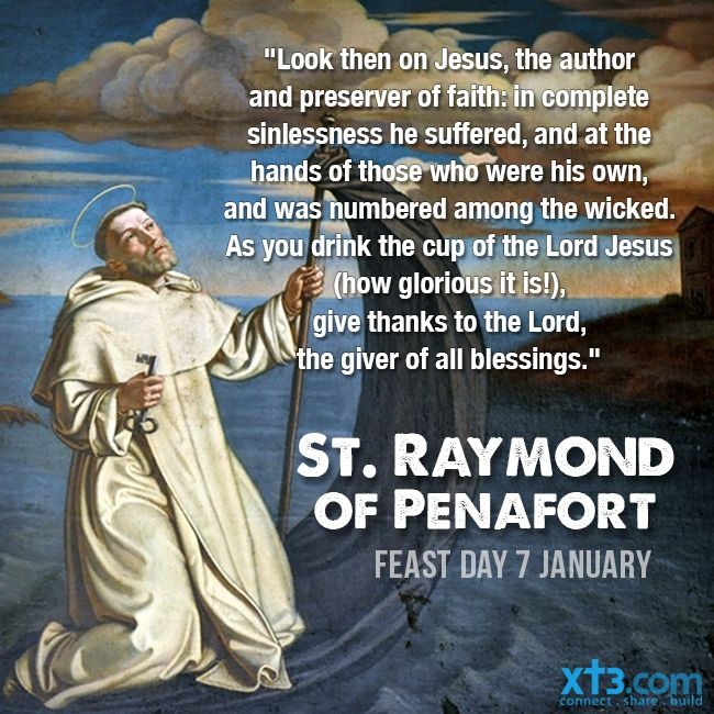 Born in Barcelona, Spain in 1175, St. Raymond of Peñafort had a tender love and devotion to the Blessed Mother from childhood. In his youth, he taught philosophy, and received his doctorate in canon and civil law. He then gave up all his honours and entered the Order of the Dominicans. He wrote five books of Decretals which are now a valuable part of the Canon Law of the Church. He is the patron saint of lawyers, specifically canon lawyers.
