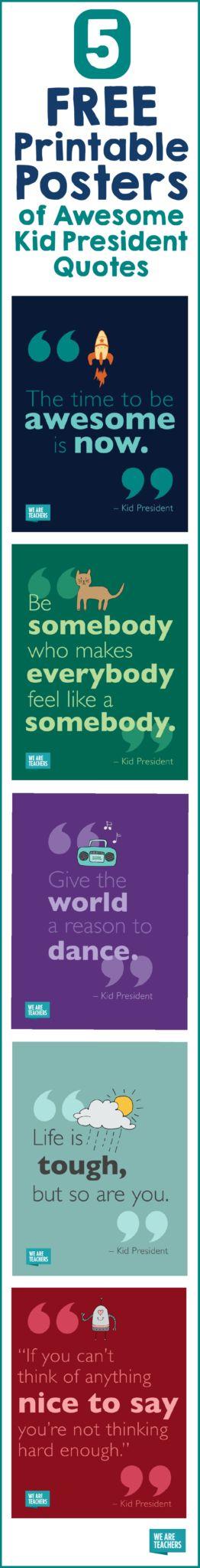 Kid President Quotes: Free Printable Posters - WeAreTeachers
