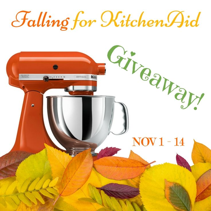 Falling for kitchenaid giveaway ends nov 14 my dairyfree