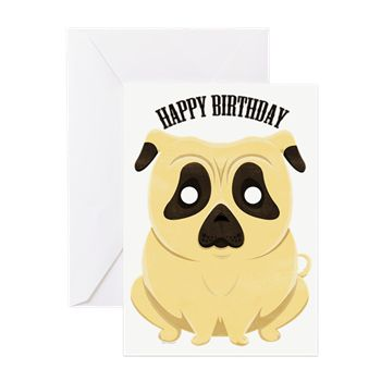 Happy Birthday Pug Greeting Cards from cafepress store: AG Painted Brush T-Shirts. #card #birthday #pug