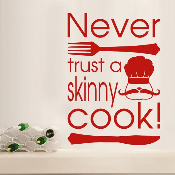 Charming Never Trust A Skinny Cook   Kitchen Wall Sticker Words Vinyl Decal Transfer  Quote Decoration Dining