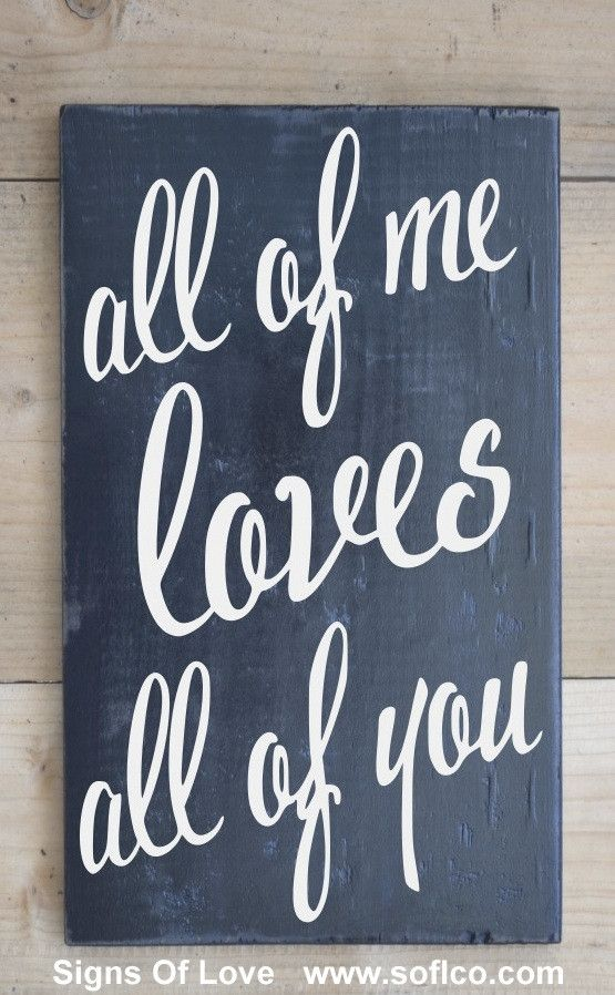 Chalkboard Art Rustic Wood Wedding Sign All Of Me Loves All Of You Anniversary Gift – Couples Marriage Love Quote Hand Painted Signs Of Love - Carova Beach