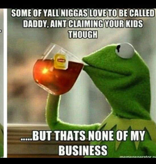 273 best images about Kermit MeMe Speaks on Pinterest ... None Of Your Business Quotes Kermit