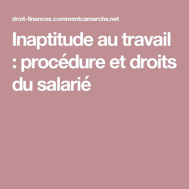 Inaptitude au travail : procédure et droits du salarié