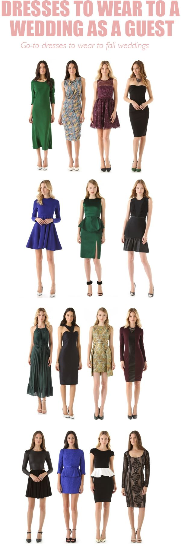 Here are some tips about how to channel your best look for this fall's wedding season. By the way, some of this dresses can also work for holiday parties and a host of other events that you may have going on this season.