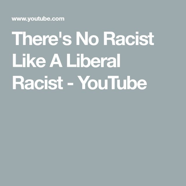 94 melhores imagens de counterfeit jesus no pinterest missionrios theres no racist like a liberal racist youtube fandeluxe Image collections