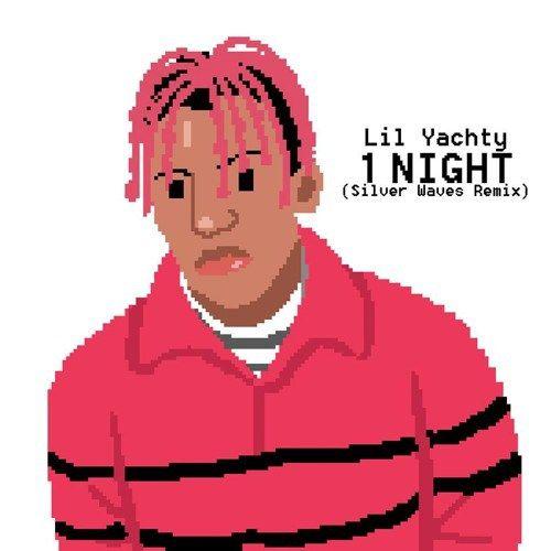 lil Yatchy  1 Night (Silver Waves Remix)  /r/futurebeats