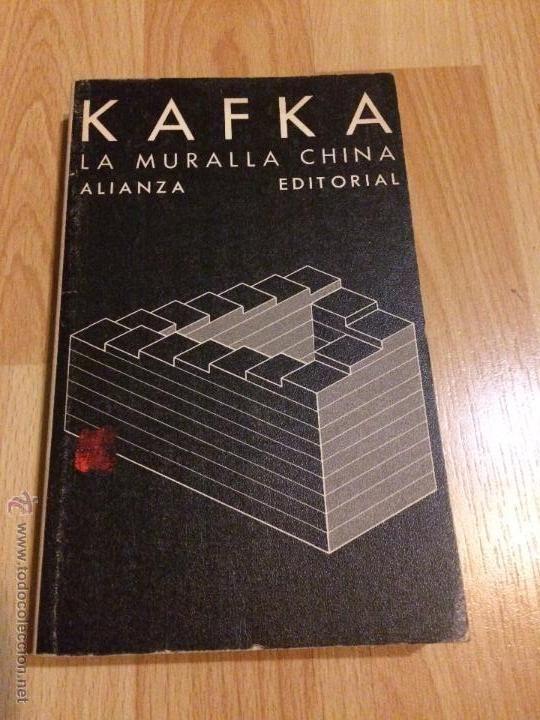 LA MURALLA CHINA - KAFKA - ALIANZA EDITORIAL 1983 - - Foto 1