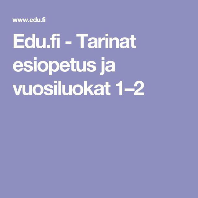 Edu.fi - Tarinat esiopetus ja vuosiluokat 1–2