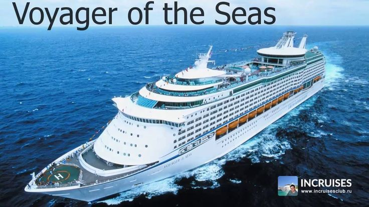Круизный лайнер Voyager of the Seas обзор корабля