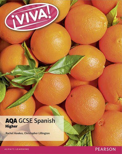 Hawkes, R. & Lillington. C. (2016) Viva! GCSE Spanish Higher. London: Pearson