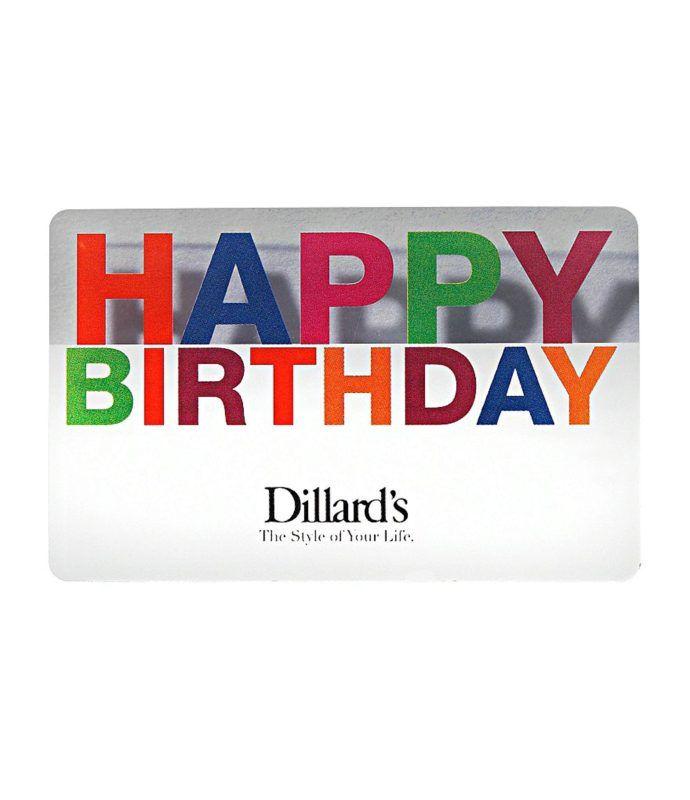 Happy Birthday Illusion Gift Card Dillards Giftryapp Happy Birthday Gifts Happy Birthday Birthday Gift Cards