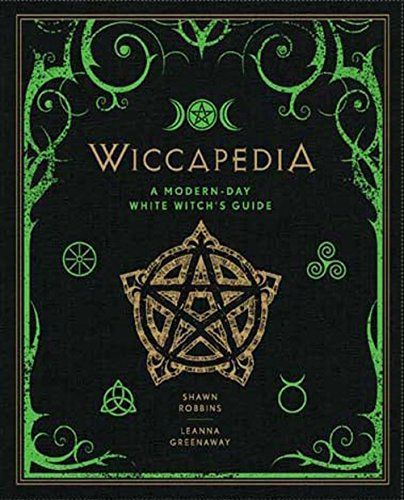 Wiccapedia: A Modern-Day White Witch's Guide (The Modern-Day Witch)  Sterling Publishing (NY)