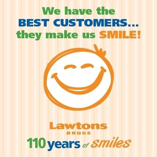 We have the BEST CUSTOMERS…they make us SMILE! #110YearsOfSmiles #Lawtons110