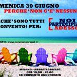 #NoiAdessoPartecipiamo 30 giugno 2013 - Ore 10-19 WorkShop/Convegno - Milano Abbiategrasso ex Convento dell'Annunciata  tutti-al-mare-no