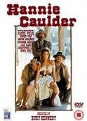 Hannie Caulder (1971). [R] 85 mins. Starring: Raquel Welch, Robert Culp, Ernest Borgnine, Jack Elam and Strother Martin