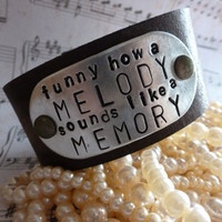 """NEW Song Lyric Quotes on Leather Cuff Bracelets - Eric Church song - Quote: """"Funny How A Melody Sounds Like A Memory"""""""