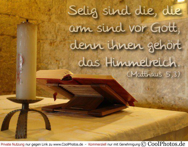 Grußkarte Nr. 41 (Bibelsprüche)   Selig sind die, die arm sind vor Gott,  denn ihnen gehört das Himmelreich.  (Matthäus 5,3)