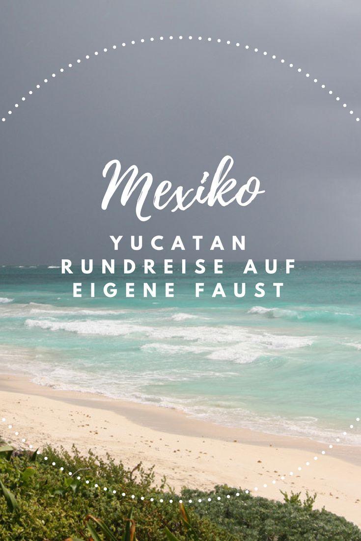 #Mexiko - #Yucatan #Rundreise auf eigene Faust. #Sehenswürdigkeiten #Reisebericht #Reiseblog #Reisen #Urlaub #Tulum