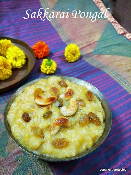 #Sakkarai Pongal / Sweet #Pongal - An authentic South Indian #sweet.
