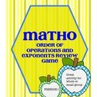 This FREEBIE is a great review for Order of Operations and Exponents.  Matho is a basic bingo game. Have students write the answers to math problem...