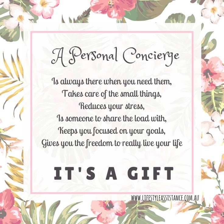 Personal Concierge It's a Gift! Personal Concierge