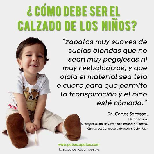El Ortopedista Dr. Carlos Sarassa hace sus recomendaciones sobre los zapatos de los niños en este video: https://youtu.be/ZMosH3PnnXk?t=8m15s también trata otros temas muy importantes, no dejen de verlo!