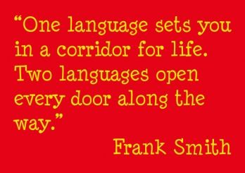 This quote really explains something I want my kids to realize about bilingualism!