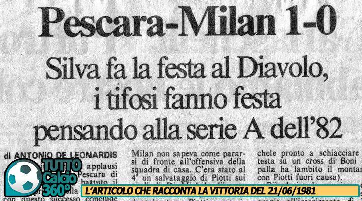 AMARCORD | Le Uniche due vittorie del Pescara sul Milan